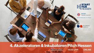 4. Akzeleratoren & Inkubatoren Pitch Hessen nun am 19.5.2021
